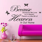 Wall Stickers Removable Vinyl Decal Beacuse Someone We love In Heaven Home Decor