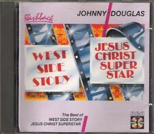 "JOHNNY DOUGLAS - CD  "" THE BEST OF WEST SIDE STORY / JESUS CHRIST SUPERSTAR """
