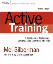 Active Training: A Handbook of Techniques, Designs, Case Examples, and Tips, Aue