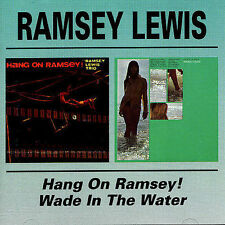 Hang on Ramsey/Wade in the Water by Ramsey Lewis (CD, Jan-1993, Bgo)