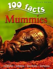 100 Facts on Mummies by John Malam (Paperback, 2009)