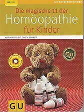 Die magische 11 der Homöopathie für Kinder Sommer+ Reichelt ungelesen, neuwertig