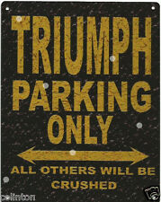 TRIUMPH PARKING METAL SIGN RUSTIC VINTAGE STYLE 8x10in 20x25cm garage