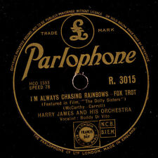 HARRY JAMES & HIS ORCHESTRA  I'm always chasing Rainbows/Do you love me     X298
