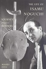 The Life of Isamu Noguchi: Journey without Borders-ExLibrary