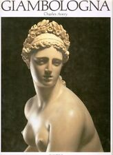 Giambologna. La scultura, Charles Avery, Cantini 1987