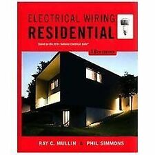 Electrical Wiring Residential by Ray C. Mullin and Phil Simmons (2014,...