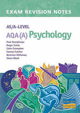 AS/A-level AQA (A) Psychology Exam Revision Notes by Paul Humphreys, Colin...