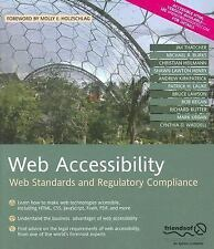 Web Accessibility: Web Standards and Regulatory Compliance by Rutter, Richard,