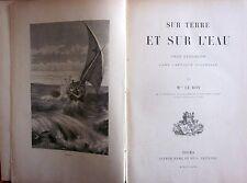 LE ROY. Sur terre et sur l'eau. Mame. 1894. Afrique Orientale.