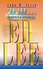 """ED LEE . . . Adventures of an Uncommon Man"", SP Books, General, Paperback, Prin"
