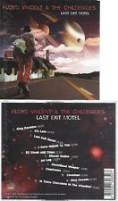 CD--FLOYD VINCENT & THE CHILDBRIDES -- -- LAST EXIT MOTEL