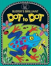 Buster's Brilliant Dot to Dot by Emily Golden Twomey (2014, Book, Other)