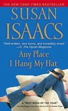 Any Place I Hang My Hat: A Novel, Susan Isaacs, 0743463137, Book, Good