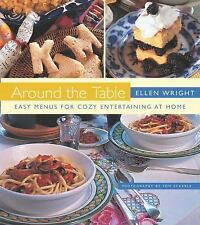 Around the Table: Easy Menus for Cozy Entertaining at Home (Non Series)