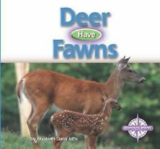 NEW Deer Have Fawns (Animals and Their Young) ~ Jaffe, Elizabeth Dana