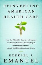 REINVENTING AMERICAN HEALTH CARE Healthcare Affordable Care Act (2014) NEW book
