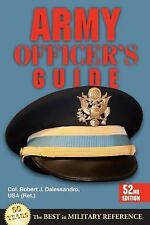 Army Officer's Guide : 52nd Edition by Robert J. Dalessandro (2013, Paperback, N