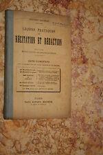 LECONS PRATIQUES DE RECITATION ET REDACTION F. BATAILLE  éd.P DUPONT 1896