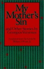 My Mother's Sin and Other Stories by Georgios Vizyenos
