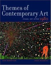 Themes of Contemporary Art: Visual Art after 1980, McDaniel, Craig, Robertson, J