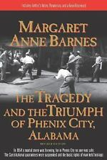 The Tragedy and the Triumph of Phenix City, Alabama, Barnes, Margaret Anne, New