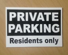 Private Parking Residents Only Sign in Black.  Plastic Sign. (PL-69)