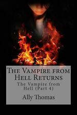 The Vampire from Hell Returns (2013, Paperback)