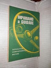 IMPARIAMO A GUIDARE Patente B Vito majorca Majorca 1973 libro manuale saggistica