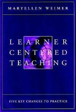 Learner-Centered Teaching: Five Key Changes to Practice-ExLibrary