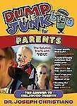 Dump the Junk for Parents : The Answer to Childhood Obesity by Joseph...