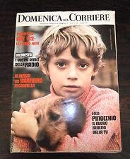 DOMENICA DEL CORRIERE # Anno 74 - N.16 - 18 Aprile 1972 - Settimanale