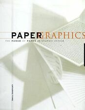 G, Paper Graphics: The Power of Paper in Graphic Design, Fishel, Catharine, 1564