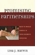 Promising Partnerships: Ways to Involve Parents in Their Children's Education