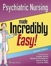 Psychiatric Nursing Made Incredibly Easy! by Lippincott Williams and Wilkins...