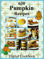 630 Delicious Pumpkin Recipes E-Book Cookbook CD ROM
