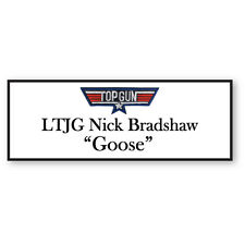 LTJG NICK BRADSHAW GOOSE FROM TOP GUN NAME BADGE HALLOWEEN COSTUME PROP PIN BACK