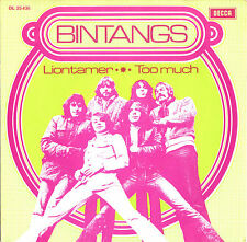 BINTANGS liontamer / too much 45RPM 1970 Decca both UNRELEASED on LP