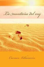 La Montaña Del Rey by Carmen Villamarín and Carmen VillamarÍn (2012, Paperback)