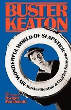My Wonderful World of Slapstick by Charles T. Samuels and Buster Keaton...
