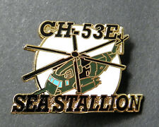 SEA STALLION SIKORSKY CH-53 E HELICOPTER LAPEL PIN BADGE 1.5 INCHES