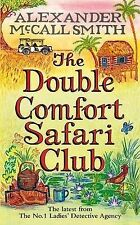 The Double Comfort Safari Club (No 1 Ladies Detective Agency) Alexander McCall S