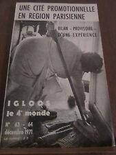 Igloos le 4e monde N°63-64 12/1971: une cité promotionnelle en région parisienne