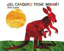 ¿El Canguro Tiene Mamá? (Does a Kangaroo Have a Mother Too?, Spanish L-ExLibrary
