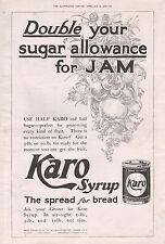 1919-VINTAGE PRINT- ADVERT-KARO SYRUP, DOUBLE YOUR SUGAR ALLOWANCE