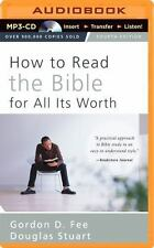 How to Read the Bible for All Its Worth by Douglas Stuart and Gordon D. Fee...