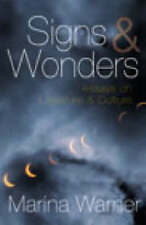 Signs And Wonders: Essays on Literature and Culture,GO