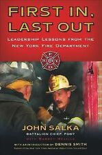 First In, Last Out : Leadership Lessons from the New York Fire Department by...