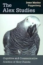 The Alex Studies : Cognitive and Communicative Abilities of Grey Parrots by...