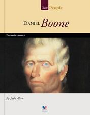 Daniel Boone: Frontiersman (Spirit of America: Our People)
